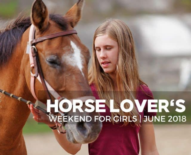 Girls Horse Lover's Weekend